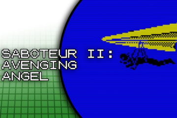 The Retro Chronicles…Saboteur II: Avenging Angel